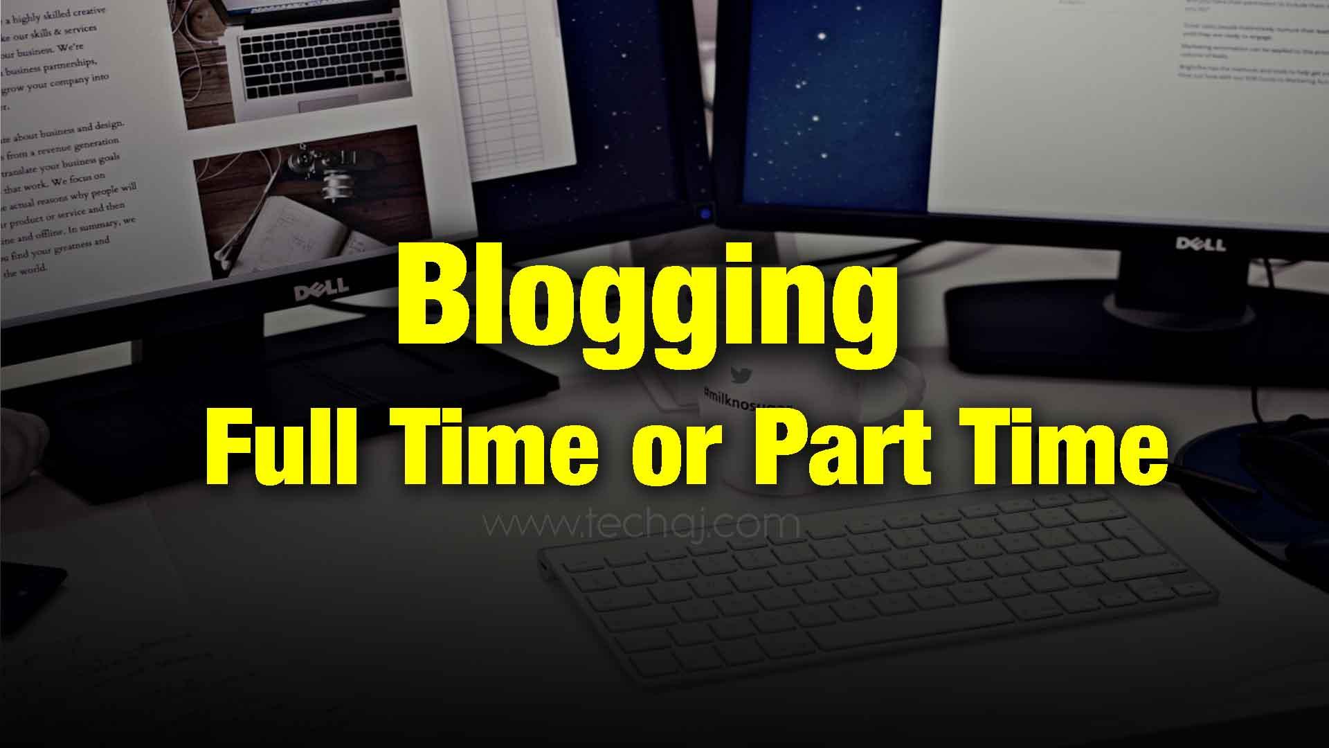 blogging full time job