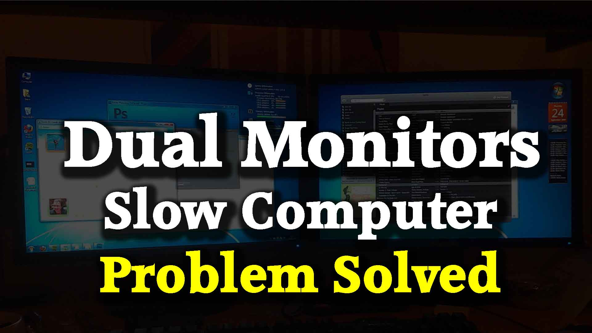 will dual monitors slow down my computer